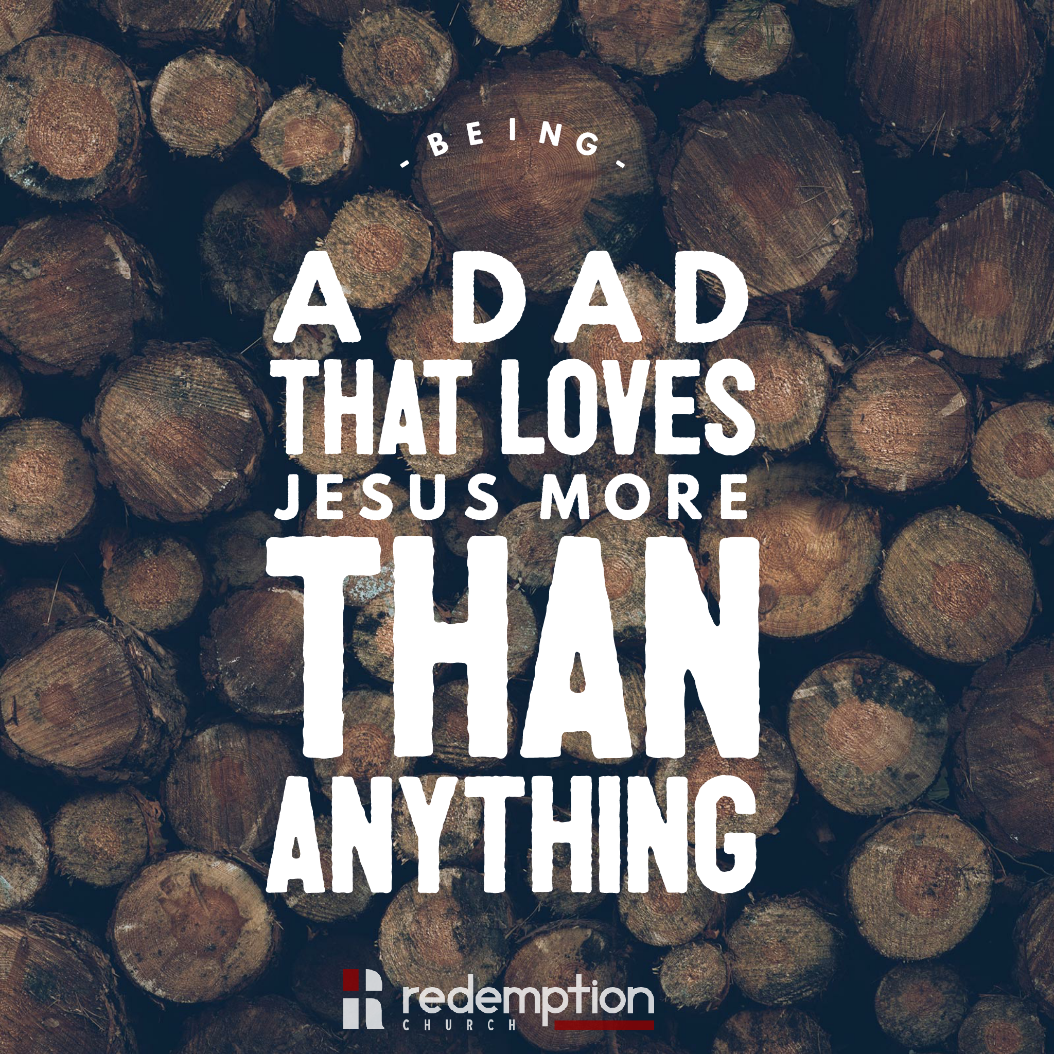 Pastoral Blog: Being a Dad That Loves Jesus Above Everything