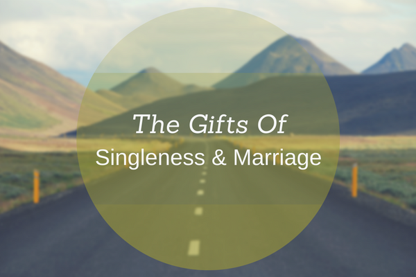 Sermon Preview: The Gifts Of Singleness & Marriage