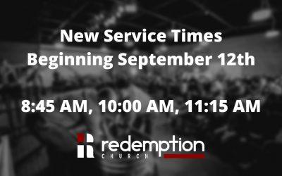 New Service Times Beginning September 12th