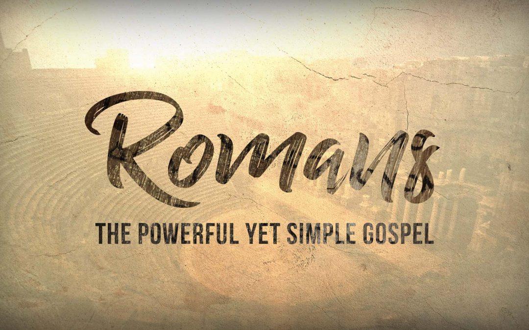 Sermon: The Powerful Yet Simple Gospel (Romans 1:1-7)
